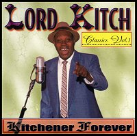 Lord Kitch Classics Vol. 1 Kitchener Forever