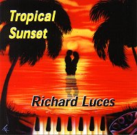 Richard Luces - Tropical Sunset
